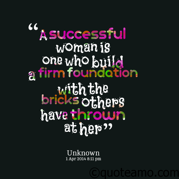 Success Quotes For Women Inspiration A Successful Woman Is  Quote Amo